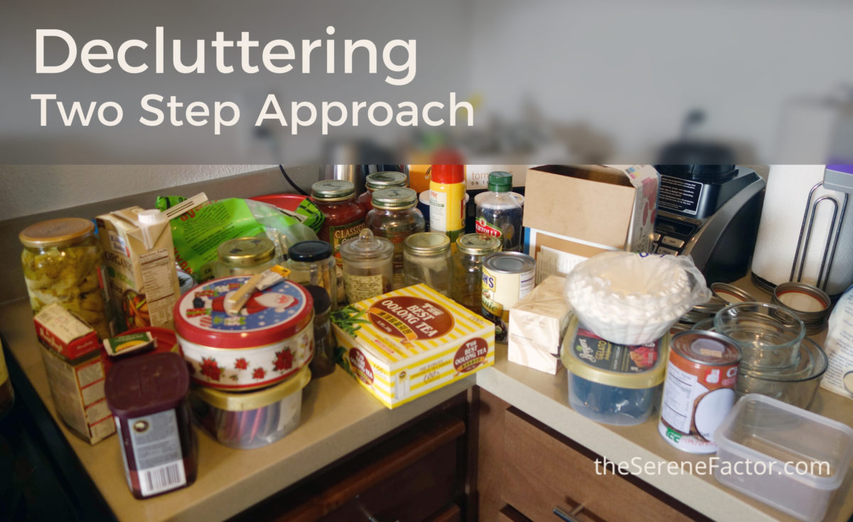 Two Step Approach to Decluttering